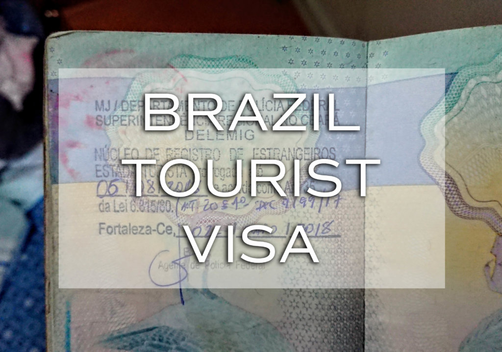 Brazil tourist visa (how to extend it/cost/what you need)