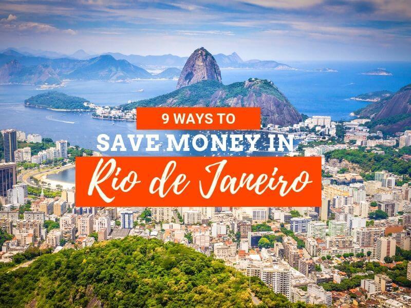 9 ways to save money in Rio de Janeiro