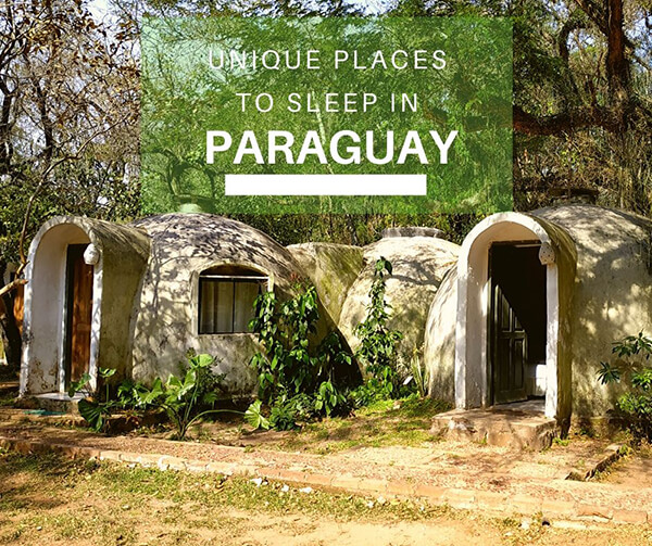 Unique places to stay in Paraguay cover